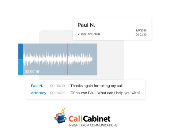 A rectangle with the words 'Paul N., +1 (972) 877-0090, 8/5/2020, 00:02:30' in it with the CallCabinet audio wave user interface underneath it, followed by the CallCabinet transcription user interface with a conversation between Paul N. and an attorney. The CallCabinet logo is below the transcription conversation.